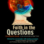 Faith In The Questions: at The Belfrey